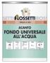 Антикоррозийная грунтовка для железа, оцинкованного листа и ПВХ (Acanto fondo universale all'acqua)
